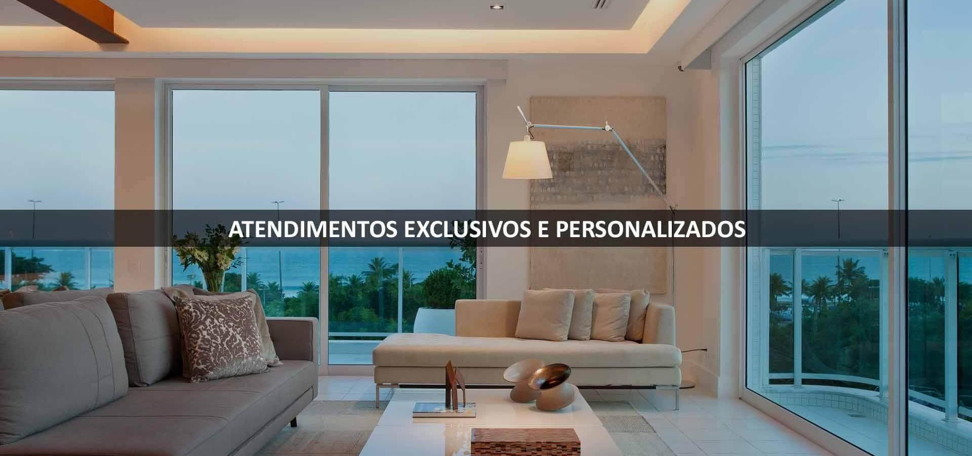 ATENDIMENTOS EXCLUSIVOS E PERSONALIZADOS_