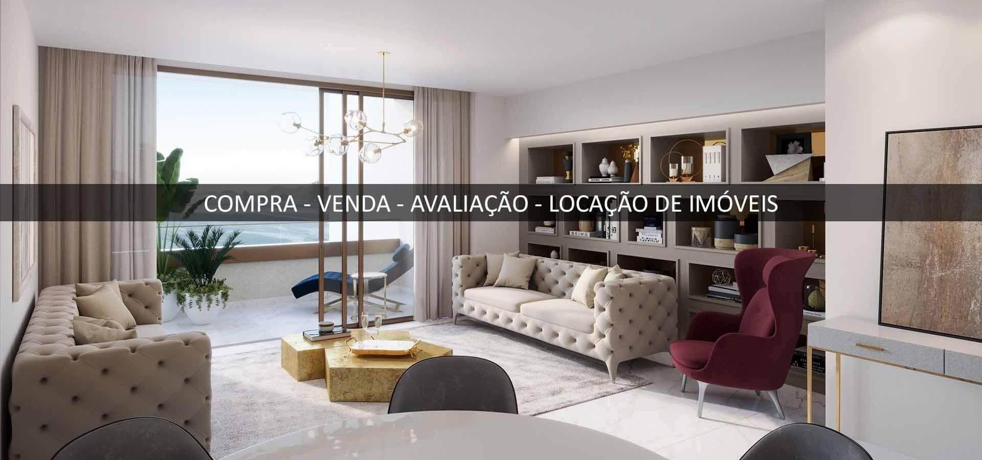 COMPRA - VENDA - AVALIAÇÃO - LOCAÇÃO DE IMÓVEIS_