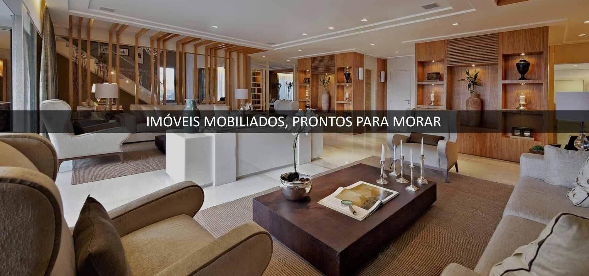 IMÓVEIS MOBILIADOS, PRONTOS PARA MORAR_